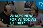 Microsoft delivers download flexibility with Windows 10 1903 | TECH(talk)
