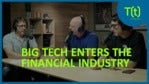 Tech giants are embracing financial services   TECH(talk)