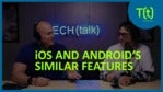 Smartphone innovation: How iOS and Android 'borrow' from each other | TECH(talk)