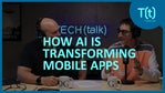 AI and your smartphone: How AI is transforming mobile apps