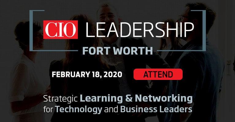CIO Leadership, Fort Worth. February 18, 2020.