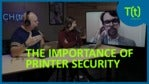 Printers: The overlooked security threat in your enterprise | TECHtalk