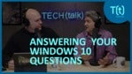 Windows 10: Answers to your most important issues