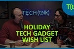 What's on our 2019 holiday wish list   TECH(talk)