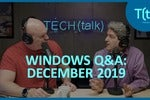 Answering your Windows questions: December 2019