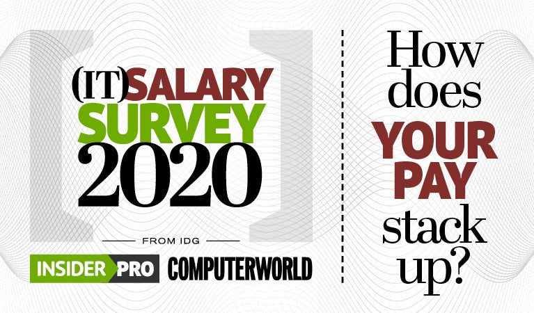 IDG Insider Pro | IT Salary Survey 2020
