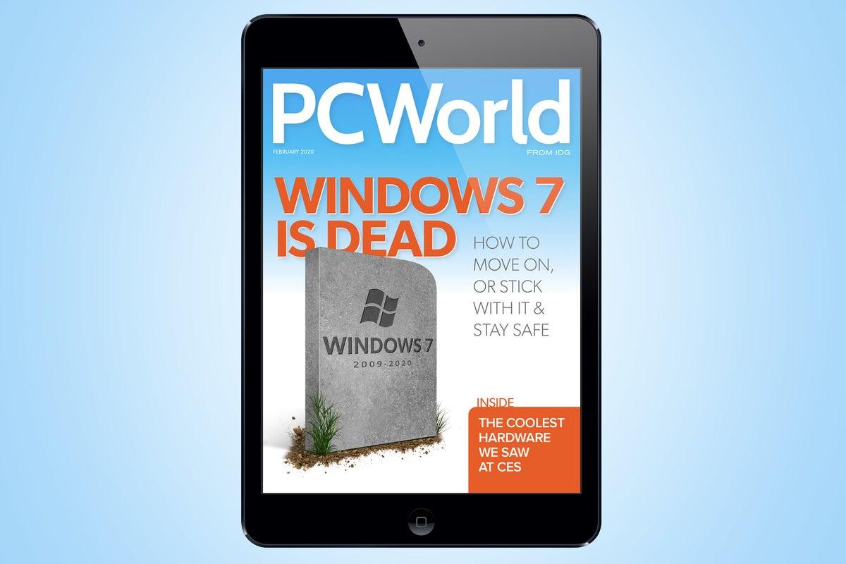 PCWorld s February Digital Magazine Windows 7 is dead