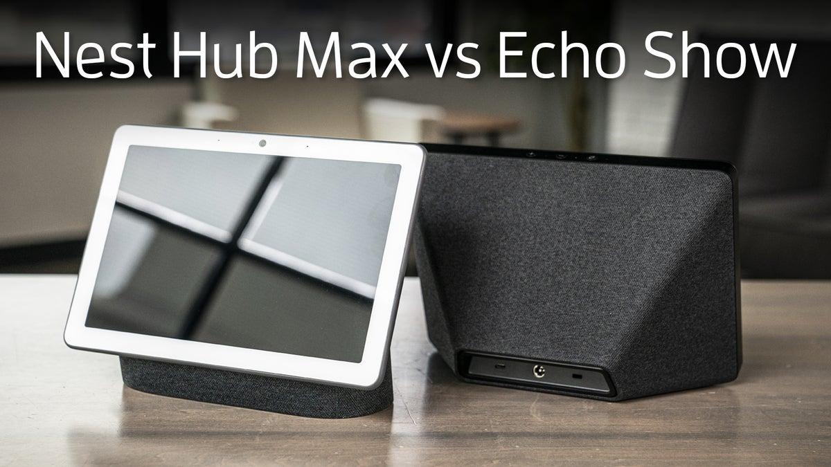 Nest Hub Max vs Echo Show