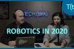 Wearable robotics, cobots and table tennis coaches: 2020 robotics predictions