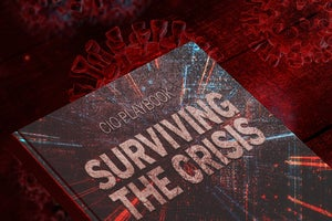 The CIO's coronavirus playbook: 7 tips for surviving the crisis