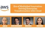 Era of Multiplied Innovation: Driving Enterprise Transformation with Cloud