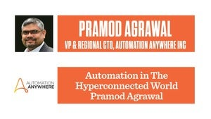 VP and regional CTO at Automation Anywhere - Pramod Agarwa