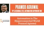 Automation in the Hyperconnected World: Pramod Agrawal, Automation Anywhere