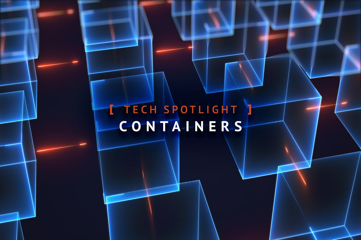 IDG Tech Spotlight  >  Containers + Virtualization [ Network World / March 2020 ]
