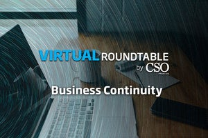 CSO Roundtable Business Continuity