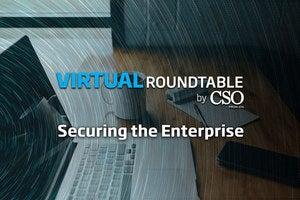Securing the Enterprise