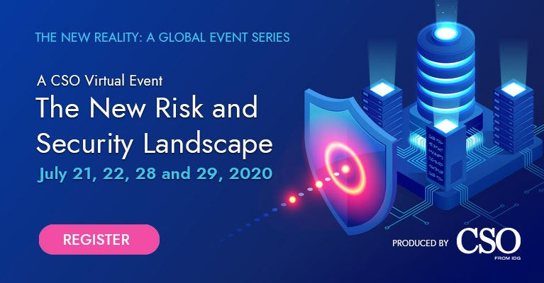 Virtual Event — The New Risk and Security Landscape