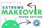 Extreme Makeover Phone Edition: How to customize your Android phone so it feels new again