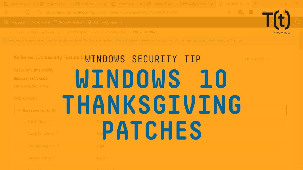 Susan Bradley: Windows 10 Thanksgiving-week patches
