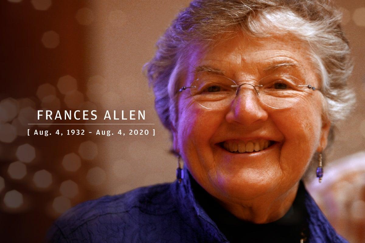 CW  >  In Memoriam 2020  >  Frances Allen (Aug. 4, 1932 – Aug. 4, 2020)