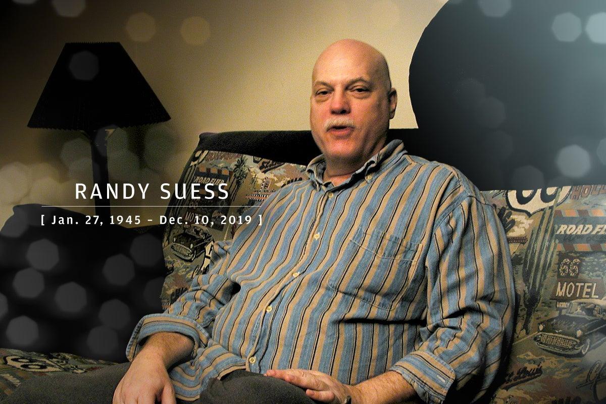 CW  >  In Memoriam 2020  >  Randy Suess (Jan. 27, 1945 – Dec. 10, 2019)