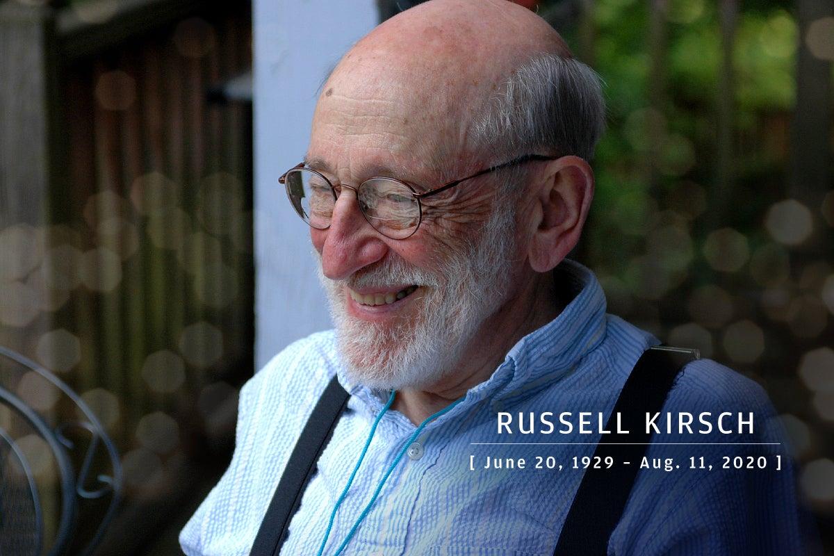 CW  >  In Memoriam 2020  >  Russell Kirsch (June 20, 1929 – Aug. 11, 2020)
