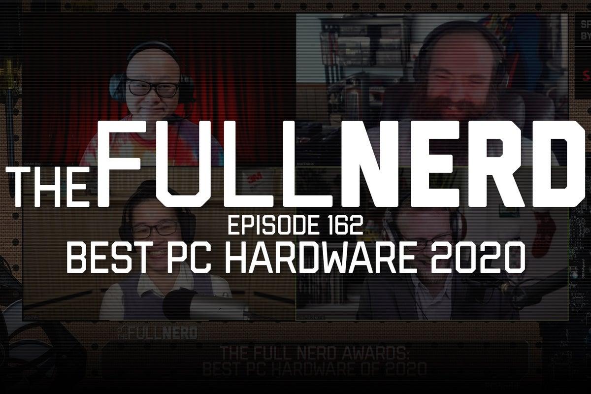 The Full Nerd awards: Our favorite PC hardware of 2020