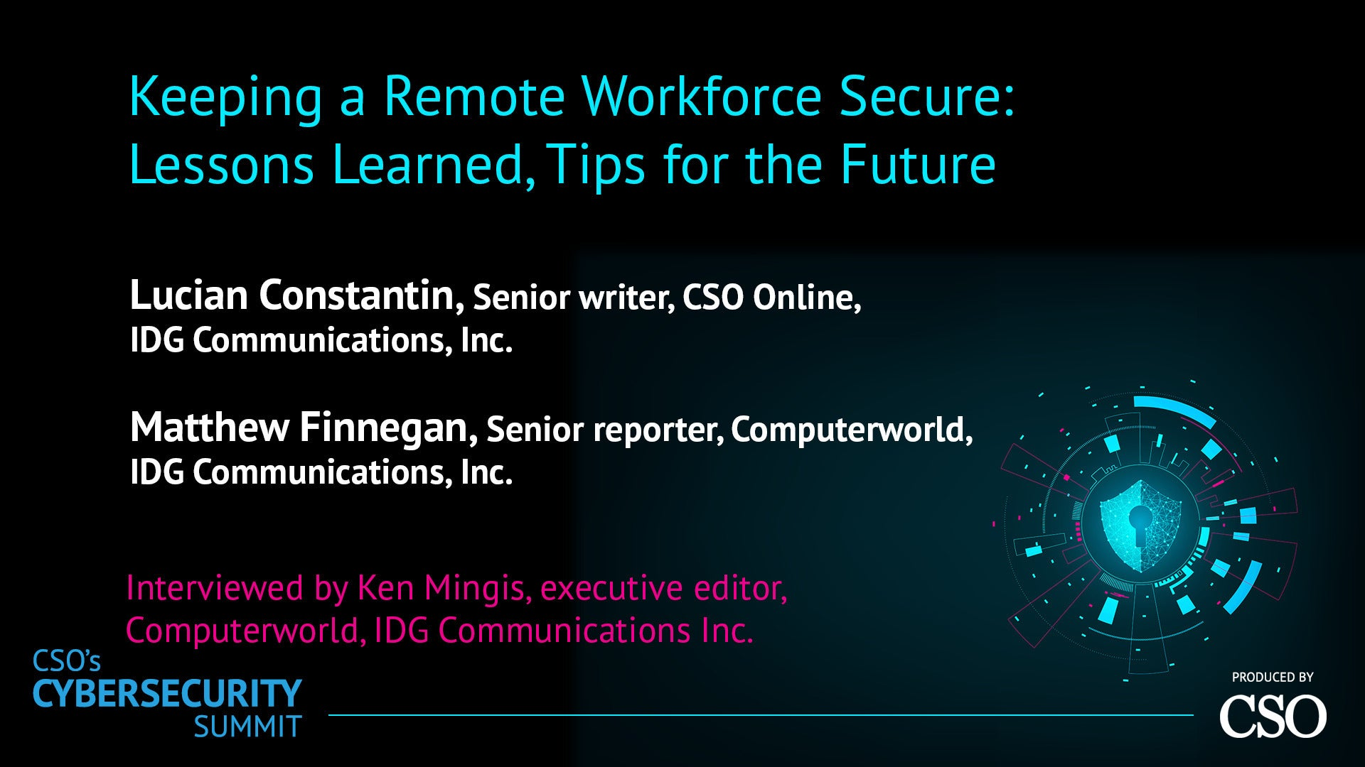 Keeping a remote workforce secure: Lessons learned, tips for the future
