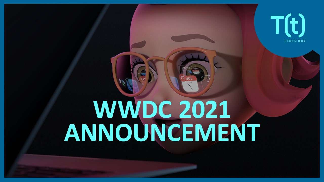 WWDC 2021: What to expect at Apple's June event ...