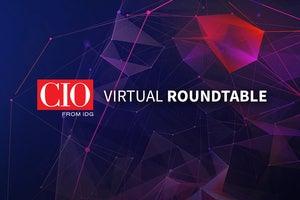 CIO Virtual Roundtable