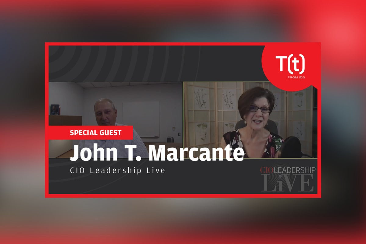 Podcast: CIO Leadership Live with John T. Marcante, Global Chief Information Officer, Vanguard