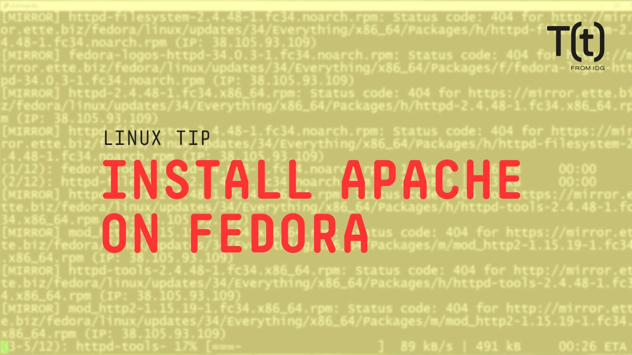 How to install Apache on Fedora: 2-Minute Linux Tips