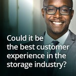 Could It Be the Best Customer Experience in the Storage Industry?