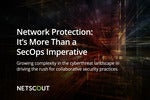 Network Protection: It's More Than a SecOps Imperative