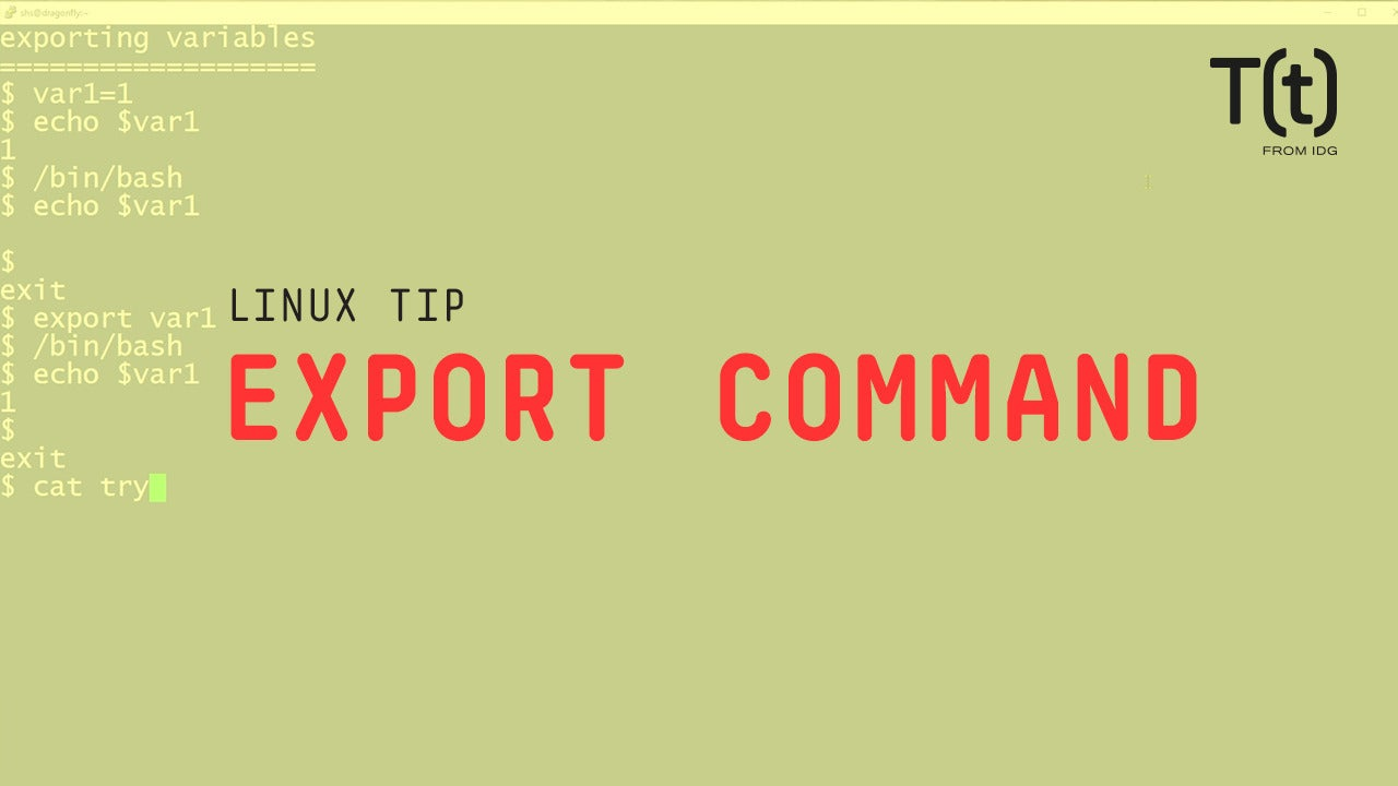 How to use the export command: 2-Minute Linux Tips