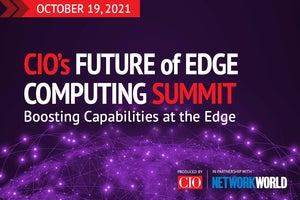 CIO's Future of Edge Computing Summit