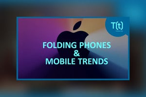 Podcast: Folding phones: The future of mobile?