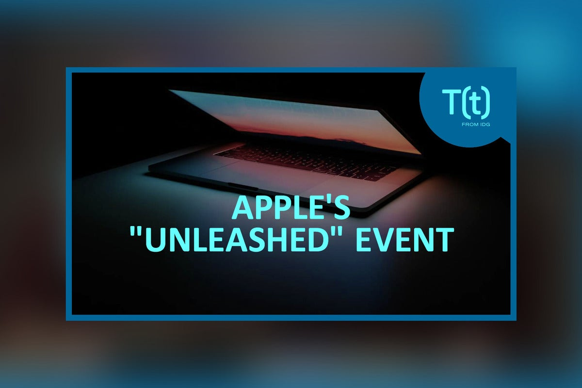 Podcast: Apple's 'Unleashed' event preview: 14- and 16-in. MacBook Pros with Apple Silicon