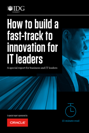 How to Build a Fast-Track to Innovation for IT Leaders