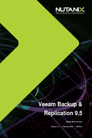 Now available: Veeam Backup & Replication 9.5 Availability Suite with Nutanix and VMware vSphere and Microsoft Hyper-V