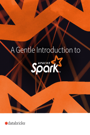 eBook: A Gentle Introduction to Apache Spark™