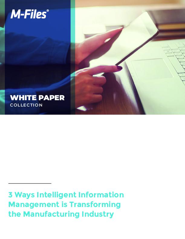 3 ways intelligent information management is transforming