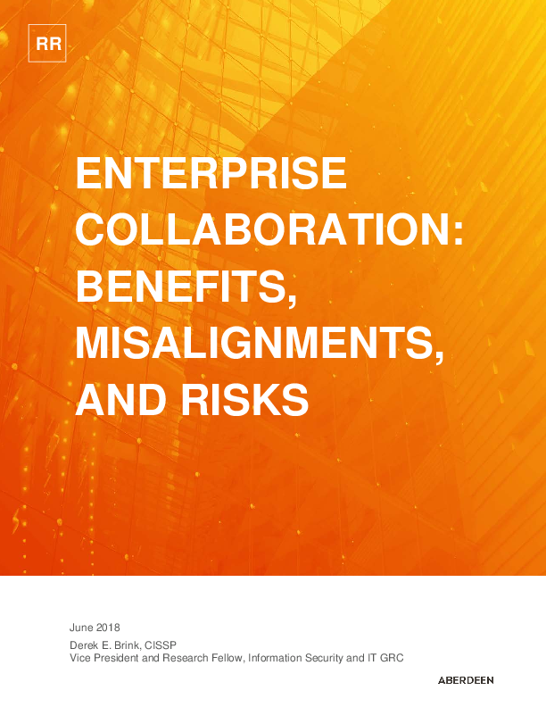 "Aberdeen Research Report ""Enterprise Collaboration: Benefits, Misalignments, and Risks"