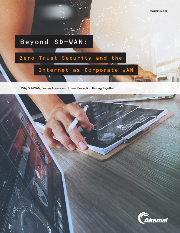 Beyond SD-WAN: Zero Trust Security and the Internet as Corporate WAN