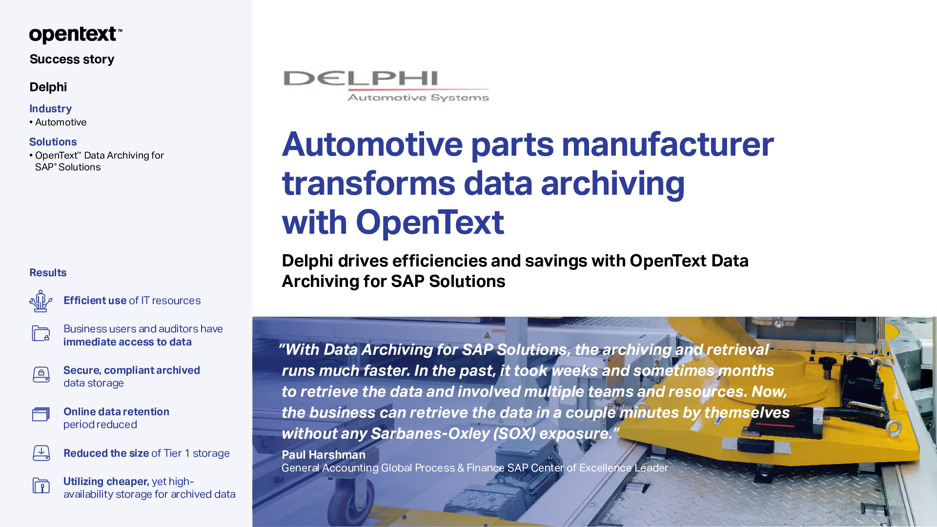 Automotive parts manufacturer transforms data archiving with