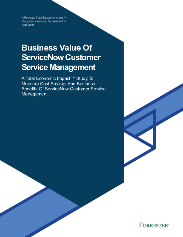 Forrester Study: Business Value of ServiceNow Customer Service Management
