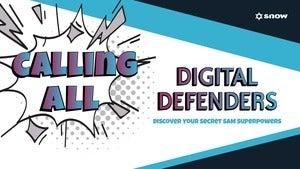 Calling all Digital Defenders:Discover Your Secret Sam