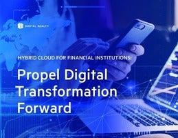Hybrid Cloud for Financial Institutions: Propel Digital Transformation Forward