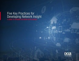 Five Key Practices for Developing Network Insight, A Guide to Dynamic Network Intelligence