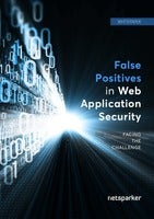 Facing the Challenge: False Positives in Web Application Security